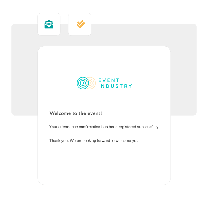 Send an email notification to your attendees with their response.
